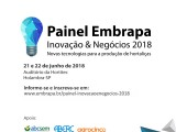 """Painel Embrapa de Inovação & Negócios 2018: """"Novas tecnologias para a produção de hortaliças"""""""
